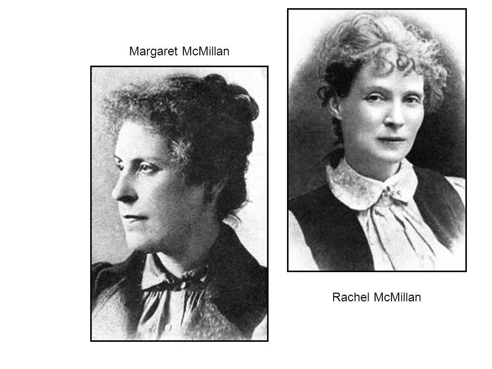 Margaret McMillan Rachel McMillan